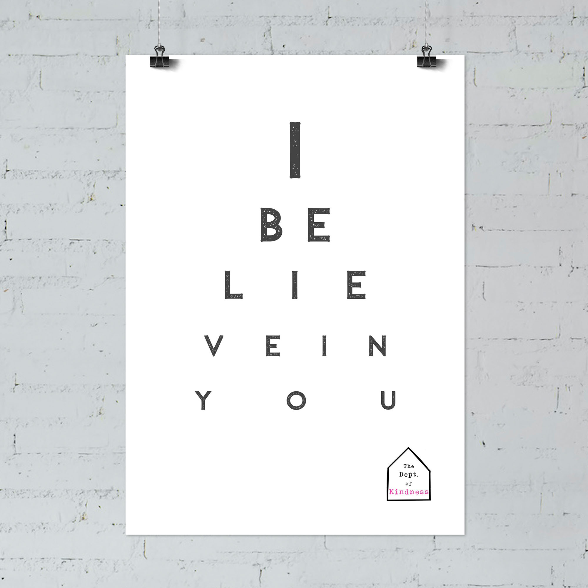 I believe in you poster, black & white