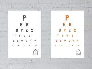 Perspective is everything posters