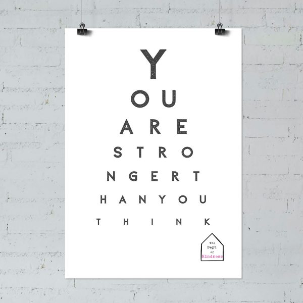 You are stronger than you think poster, black & white