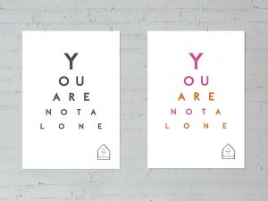 You are not alone posters