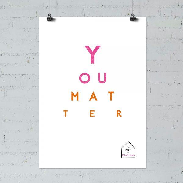 You Matter pink & orange poster